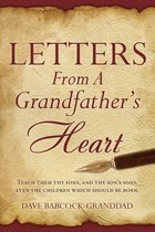 Letters From A Grandfather's Heart