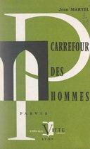 Carrefour des hommes