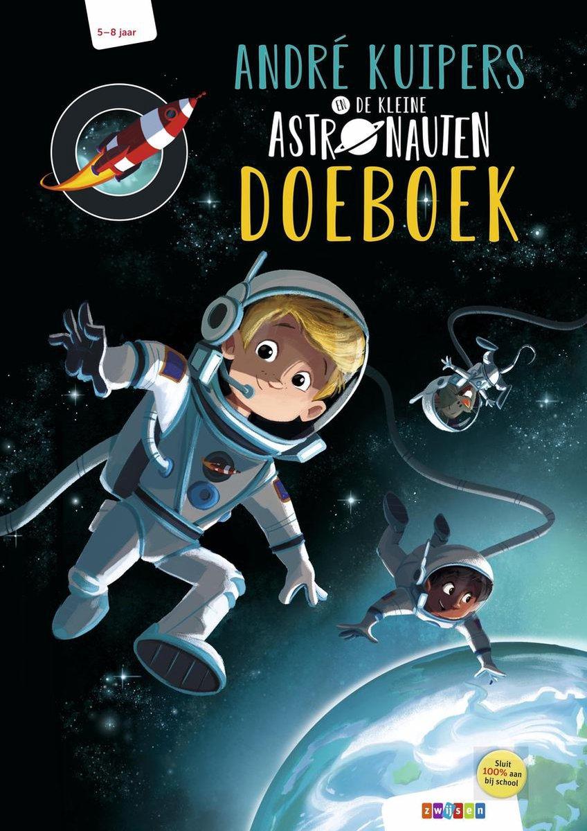 Andr  Kuipers  -   Andr  Kuipers en De Kleine Astronauten doeboek