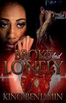 Broke and Lonely