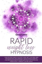 Rapid Weight Loss Hypnosis