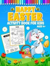 Happy Easter Activity Book for Kids Ages 4+