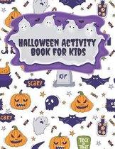 Halloween Activity Book For Kids: A Fun Counting & Matching Games & Wordsearch & Soduko & Mazes Puzzles & Coloring Pages For children Age 4-12