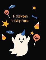 Halloween Activity: Halloween Activity Book for Kids Ages 4-8