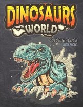 Dinosaur World Coloring Book with Facts