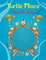 Turtle Maze Book For Kids: Ages 4-8/ Maze Activity Workbook for Children