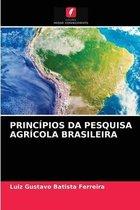 Principios Da Pesquisa Agricola Brasileira