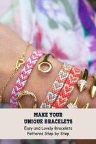 Make Your Unique Bracelets