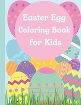 Easter Egg Coloring Book For Kids: Easter Egg Coloring Book for Kids Ages 1-4