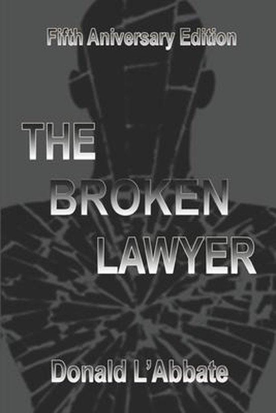 The Broken Lawyer