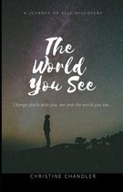 The World You See