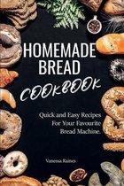 Homemade Bread Cookbook