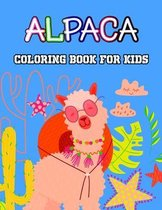 Alpaca Coloring Book For Kids: Cute, Fun and relaxing Coloring Activity Book for Boys and Girls, Teens, Beginners, Toddler/ Preschooler and Kids - Ages