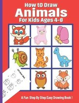 How To Draw Animals for Kids Ages 4-8