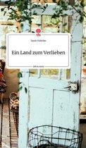 Ein Land zum Verlieben. Life is a Story - story.one