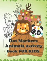 Dot Markers Animals Activity Book FOR KIDS
