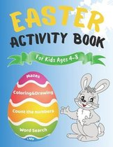 Easter Activity Book For Kids Ages 4-8 - Coloring&Drawing, Mazes, Count the Numbers, Word Search, I Spy