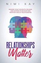 Relationships Matter