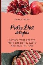 Paleo Diet Delights