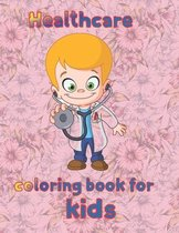 Healthcare coloring book for kids