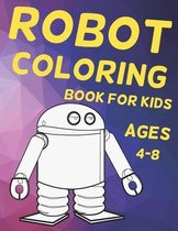 Robot Coloring Book for Kids Ages 4-8