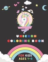 Unicorn Coloring Book: For Kids Ages 4-8 (Unicorn coloring books for Kids)
