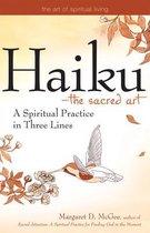 Haiku - the Sacred Art