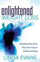 Enlightened Weight Loss