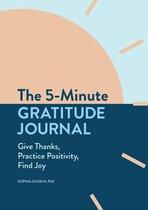 The 5-Minute Gratitude Journal