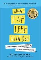 Always Eat Left Handed