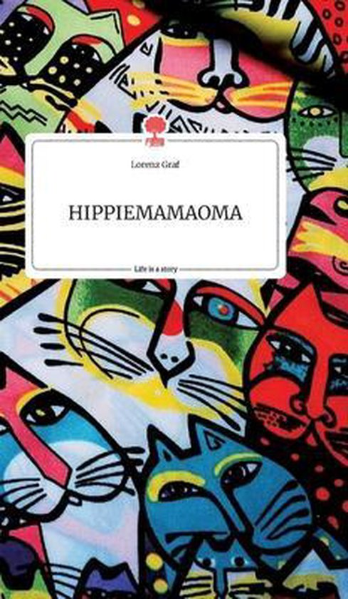 HIPPIEMAMAOMA. Life is a Story - story.one