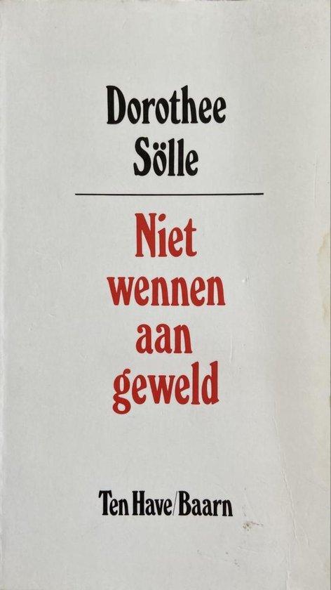 Boek cover Niet wennen aan geweld van Solle Dorothee (Paperback)