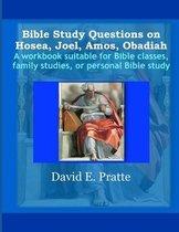 Boek cover Bible Study Questions on Hosea, Joel, Amos, Obadiah van David E Pratte