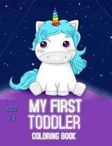 My First Toddler Coloring Book - Ages 4 - 8