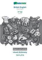 BABADADA black-and-white, British English - Hebrew (in hebrew script), visual dictionary - visual dictionary (in hebrew script)