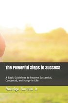The Powerful Steps to Success