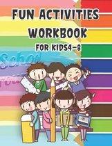 Fun Activities Workbook for kids Ages 4-8