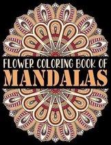 Flower Coloring Book of Mandalas