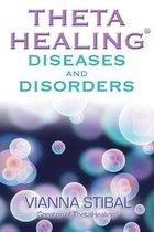ThetaHealing Diseases and Disorders