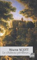 Le Chateau perilleux