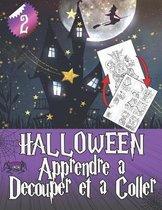 HALLOWEEN Apprendre a Decouper et a Coller 2: Cahier d'activites, Puzzles et coloriage pour enfants
