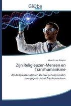 Zijn Religieuzen-Mensen en Transhumanisme