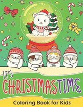 It's Christmastime! Coloring Book for Kids