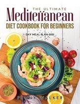 The Ultimate Mediterranean Diet Cookbook for Beginners