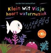 Klein wit visje  -   Klein wit visje hoort watermuziek