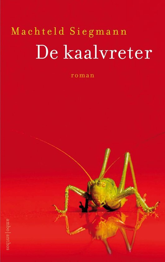 Boek cover De kaalvreter van Machteld Siegmann (Onbekend)