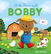 At the Farm with Bobby