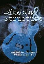Structure 4 -   Storm & Structure
