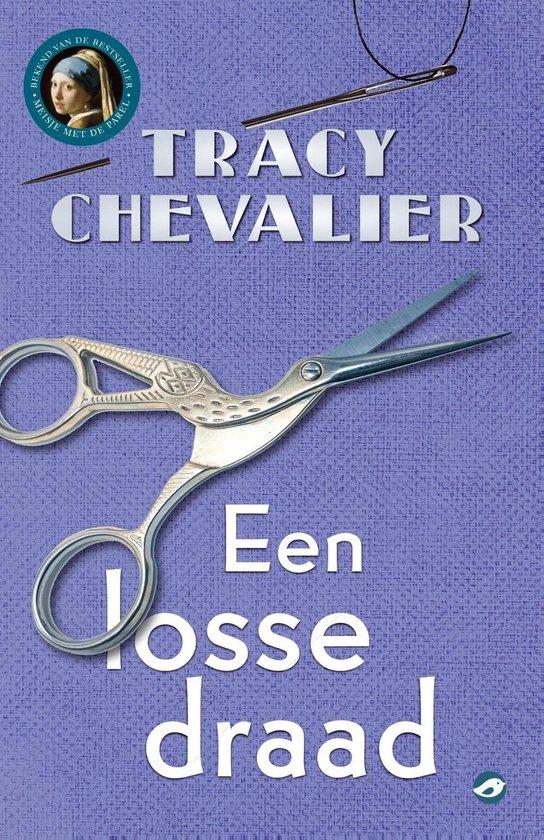 Een losse draad - Tracy Chevalier pdf epub