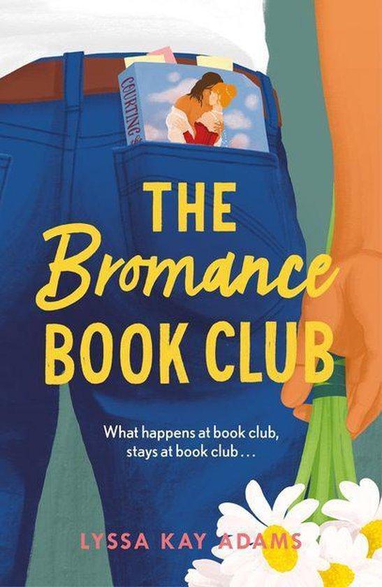 Boek cover The Bromance Book Club van Lyssa Kay Adams (Onbekend)